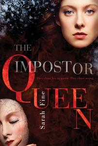 «The Impostor Queen» by Sarah Fine
