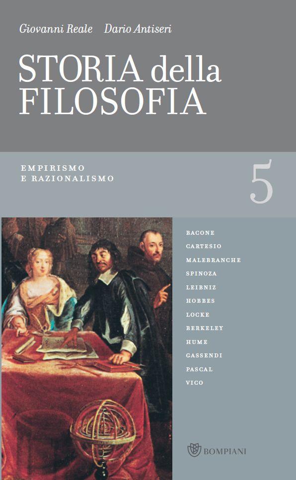 Giovanni Reale, Dario Antiseri - Storia della filosofia dalle origini a oggi. Vol.5. Empirismo e razionalismo (2009)