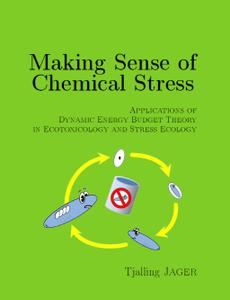 Making sense of chemical stress: Application of Dynamic Energy Budget theory in ecotoxicology and stress ecology