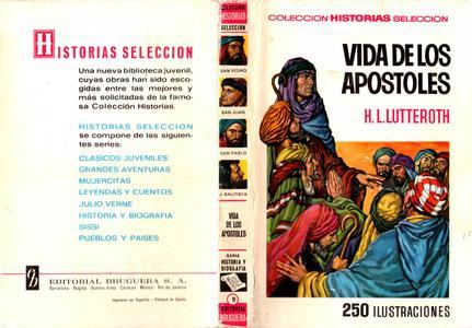 Colección Historias-Selección (Historia y Biografía) #9 -  Vida de los Apóstoles