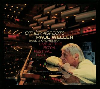 Paul Weller - Other Aspects: Live At The Royal Festival Hall (2019)