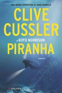 Clive Cussler, Boyd Morrison - Piranha (Repost)