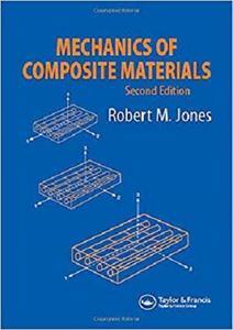 Mechanics Of Composite Materials (Materials Science & Engineering Series) [Repost]