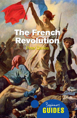 The French Revolution: A Beginner's Guide (repost)