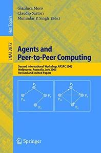 Agents and Peer-to-Peer Computing: Second International Workshop, AP2PC 2003, Melbourne, Australia, July 14, 2003, Revised and
