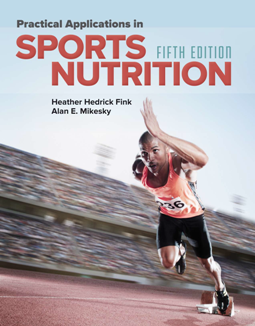 Practical Applications in Sports Nutrition, Fifth Edition