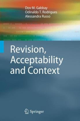 Revision, Acceptability and Context: Theoretical and Algorithmic Aspects