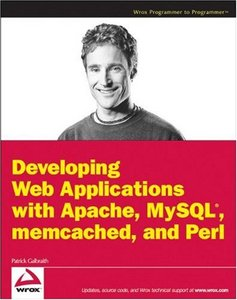 Developing Web Applications with Apache, MySQL, memcached, and Perl (repost)