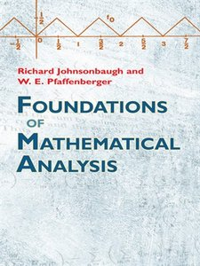 Foundations of Mathematical Analysis (repost)