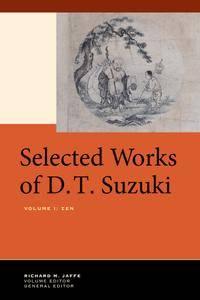 Selected Works of D.T. Suzuki, Volume I: Zen (repost)