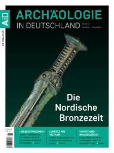 Archäologie in Deutschland - Oktober-November 2016