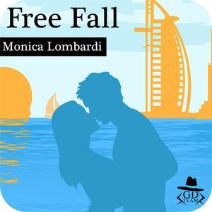 «Free Fall (GD Team #2)» by Monica Lombardi