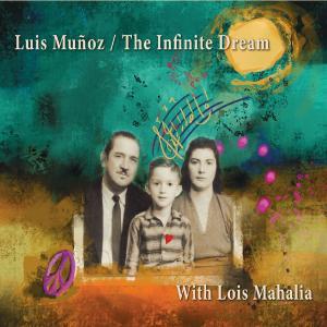 Luis Muñoz - The Infinite Dream (feat. Lois Mahalia) (2019)