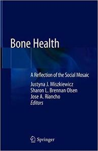 Bone Health: A Reflection of the Social Mosaic