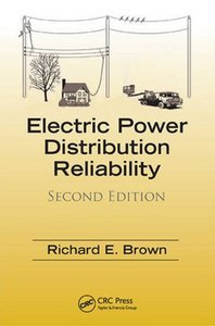 Electric Power Distribution Reliability (2 edition) (Repost)
