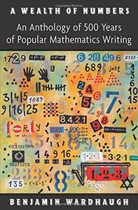 A Wealth of Numbers: An Anthology of 500 Years of Popular Mathematics Writing (Repost)