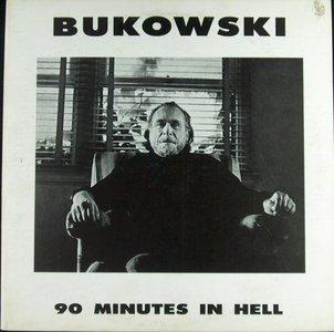 Charles Bukowski - 90 minutes in hell (1977)