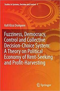 Fuzziness, Democracy, Control and Collective Decision-choice System