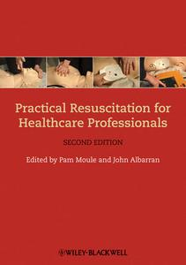Practical Resuscitation for Healthcare Professionals