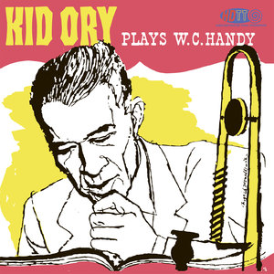 Kid Ory - Kid Ory plays W.C. Handy (1959/2013) [DSD64+FLAC]