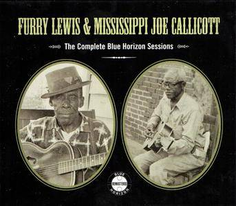 Furry Lewis & Mississippi Joe Callicott - The Complete Blue Horizon Sessions (2007) 2CDs