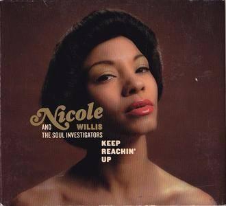 Nicole Willis & The Soul Investigators - Keep Reachin' Up (2007)