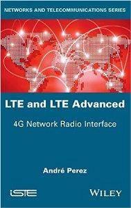 LTE & LTE Advanced : 4G Network Radio Interface