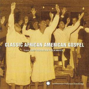 VA - Classic African American Gospel from Smithsonian Folkways (2008)