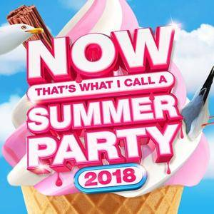 VA - Now Thats What I Call Summer Party 2018 (2018)