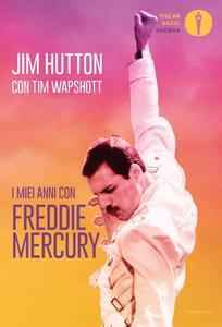 Jim Hutton - I miei anni con Freddie Mercury