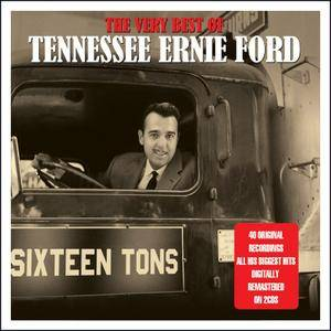 Tennessee Ernie Ford - The Very Best (2015)