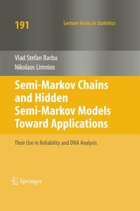 Semi-Markov Chains and Hidden Semi-Markov Models toward Applications: Their Use in Reliability and DNA Analysis