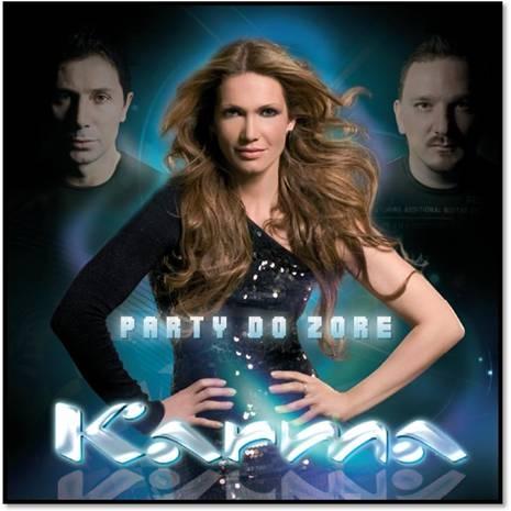 Karma - Party Do Zore (2009)