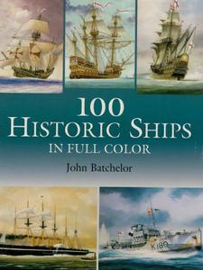 100 Historic Ships in Full Color (Dover Maritime)