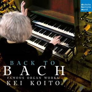 Kei Koito - Bach: Famous Organ Works (2019) [Official Digital Download 24/176]