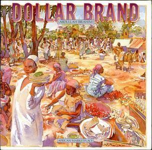 Dollar Brand (Abdullah Ibrahim) - African Marketplace (1980)