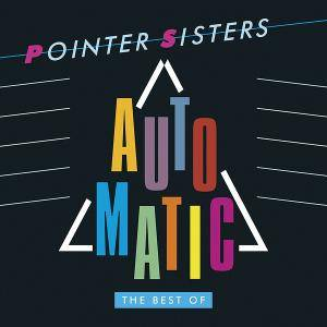 Pointer Sisters - Automatic (The Best Of Pointer Sisters) (2017)