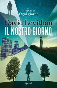 David Levithan - Il nostro giorno