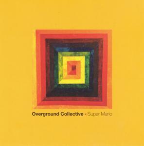 Overground Collective - Super Mário (2019)