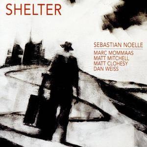 Sebastian Noelle - Shelter (2016)