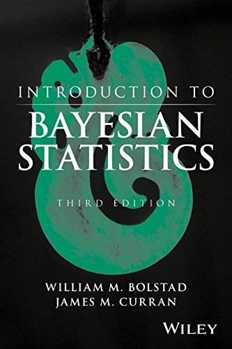 Introduction to Bayesian Statistics, 3 edition (repost)