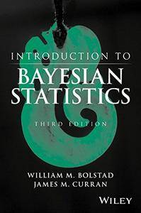 Introduction to Bayesian Statistics, 3 edition