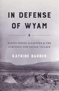 In Defense of Wyam : Native-White Alliances and the Struggle for Celilo Village