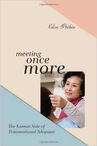 Meeting Once More: The Korean Side of Transnational Adoption (Repost)