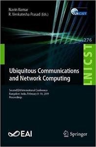 Ubiquitous Communications and Network Computing (Repost)