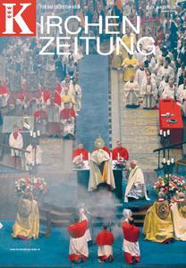 Kirchenzeitung für das Erzbistum Köln – 28. Juni 2019