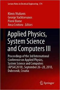 Applied Physics, System Science and Computers III: Proceedings of the 3rd International Conference on Applied Physics, S