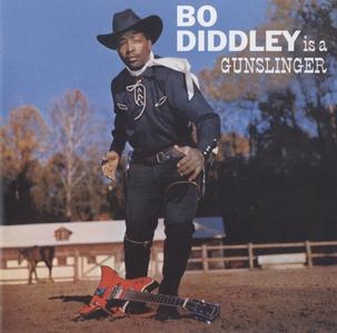 Bo Diddley - Bo Diddley is a Gunslinger (1960) {2004 Remastered and Expanded Edition, Geffen B0001761-02}