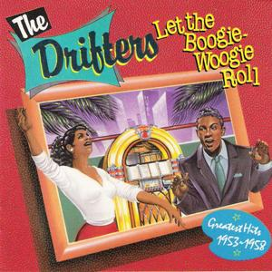 The Drifters ‎- Let The Boogie-Woogie Roll - Greatest Hits 1953-1958 (1988)