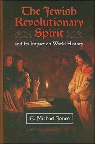 The Jewish Revolutionary Spirit: And Its Impact on World History